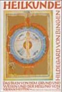 Heilkunde: das Buch von dem Grund und Wesen und der Heilung der ...