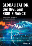Globalization  Gating  and Risk Finance