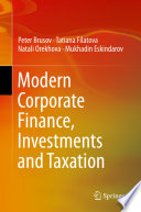 Modern Corporate Finance, Investments and Taxation