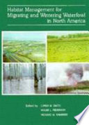 Habitat Management for Migrating and Wintering Waterfowl in North America