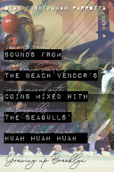 Sounds from the Beach Vendor's Coins Mixed with the Seagulls' Huah Huah Huah