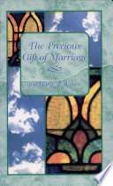 The Precious Gift of Marriage