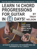 Learn 14 Chord Progressions for Guitar in 14 Days Book