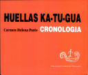 Huellas KA-TU-GUA: Cronologia de la resistencia KA-TU-GUA: S. XVI