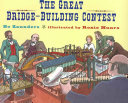 The Great Bridge-Building Contest