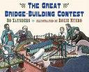 The Great Bridge Building Contest