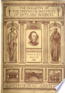 The Bulletin of the Brooklyn Institute of Arts and Sciences ...