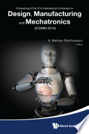 Design Manufacturing And Mechatronics Proceedings Of The 2015 International Conference Icdmm2015  Book PDF