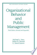 Organizational Behavior and Public Management, Revised and Expanded