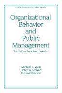 Organizational Behavior and Public Management, Revised and Expanded Pdf/ePub eBook