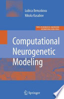 Computational Neurogenetic Modeling Book