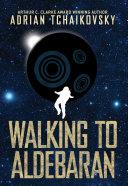 Walking to Aldebaran Pdf/ePub eBook