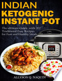 Indian Instant Pot   Ketogenic diet 2 books in 1 Book