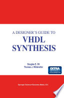 A Designer s Guide to VHDL Synthesis Book