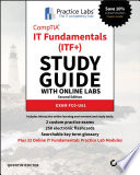 CompTIA IT Fundamentals (ITF+) Study Guide with Online Labs