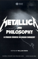 Metallica and Philosophy
