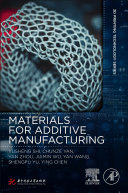 Materials for Additive Manufacturing