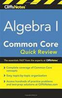 Cliffsnotes Algebra I Common Core Quick Review Book