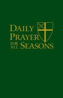 Daily Prayer for All Seasons