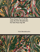 Piano Sonata No 3 in B Flat Major by Felix Mendelssohn for Solo Piano Op 106