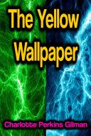 Pdf The Yellow Wallpaper Telecharger