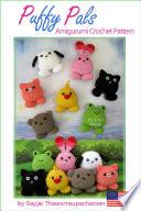 Puffy Pals Amigurumi Crochet Pattern