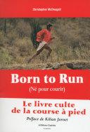 Born to Run - Né pour courir ebook