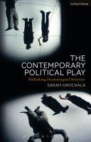 The Contemporary Political Play [Pdf/ePub] eBook