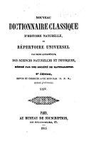 Nouveau dictionnaire classique d'histoire naturelle; ou, Répertoire universel des sciences naturelles et physiques