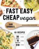 Fast Easy Cheap Vegan