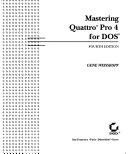 Mastering Quattro Pro 4 for DOS