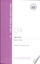 Code Of Federal Regulations Title 7 Agriculture Pt 1 26 Revised As Of January 1 2011