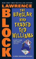 The Burglar Who Traded Ted Williams [Pdf/ePub] eBook
