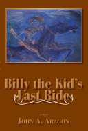 Billy the Kid's Last Ride