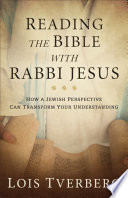 Reading the Bible with Rabbi Jesus Book