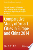 Comparative Study of Smart Cities in Europe and China 2014 Book