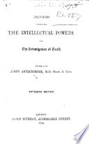 Inquiries concerning the intellectual powers and the investigation of truth     Eleventh edition