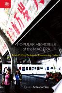 Popular Memories of the Mao Era