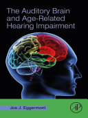 The Auditory Brain and Age-Related Hearing Impairment Pdf/ePub eBook