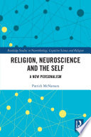 Religion Neuroscience And The Self