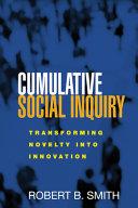 Pdf Cumulative Social Inquiry