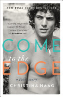 Come to the Edge  A Love Story Book