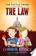 The Tuttle Twins Learn About The Law Book