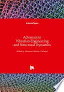 Advances in Vibration Engineering and Structural Dynamics Book