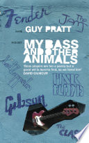My Bass and Other Animals