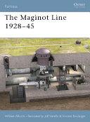 The Maginot Line 1928–45