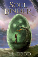 Soul Binder (Soul Saga #2)
