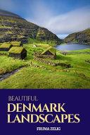 Beautiful Denmark Landscapes Book PDF