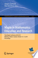 Maple in Mathematics Education and Research
