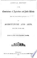 Annual Report of the Commissioner of Agriculture and Public Works for the Province of Ontario, on Agriculture and Arts for the Year